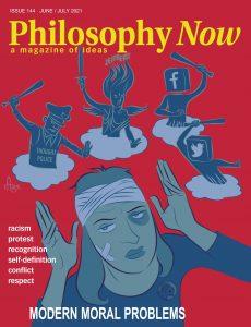 Philosophy Now – June-July 2021