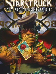 Starstruck Old Proldiers Never Die – 2011