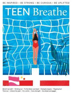 Teen Breathe – Issue 27 – 15 June 2021