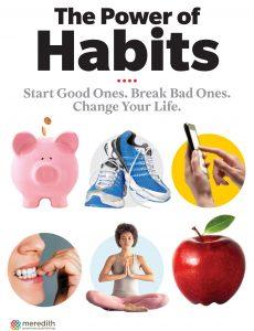 The Power of Habits Start good ones, break bad ones, change your life (2021)