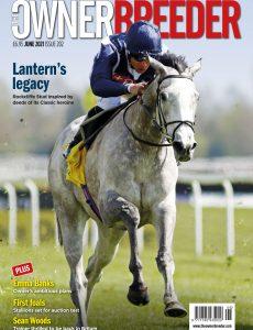 Thoroughbred Owner Breeder – Issue 202 – June 2021