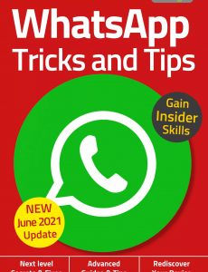 WhatsApp, Tricks And Tips – 6th Edition, 2021