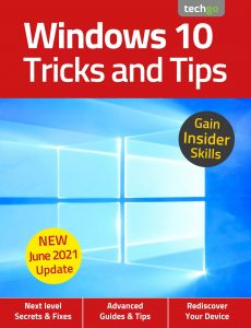 Windows 10, Tricks And Tips – 6th Edition, 2021