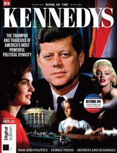 All About History Book of the Kennedys – 3rd Edition , 2021