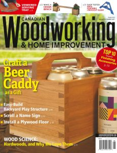 Canadian Woodworking – August-September 2021