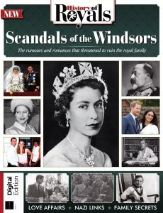 History Of Royals Scandals of the Windsors – 2nd Edition, 2021