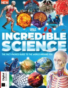 How It Works Book of Incredible Science – 3rd Edition, 2021