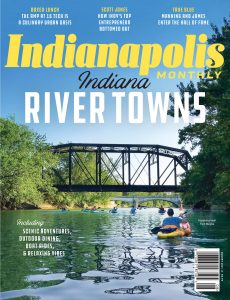 Indianapolis Monthly – August 2021