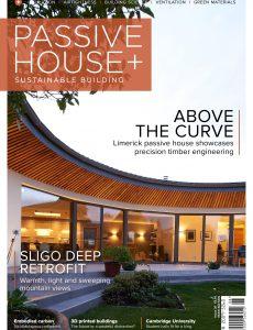 Passive House+ – Issue 38 2021 Irish Edition