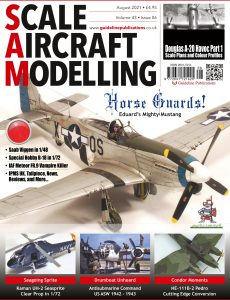 Scale Aircraft Modelling – August 2021