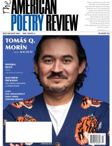 The American Poetry Review – July-August 2021
