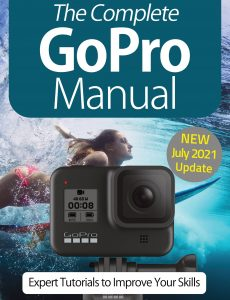 The Complete GoPro Manual – 10th Edition, 2021