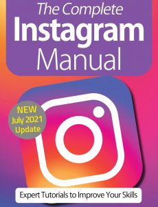 The Complete Instagram Manual – 10th Edition, 2021