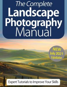 The Complete Landscape Photography Manual – 10th Edition 2021