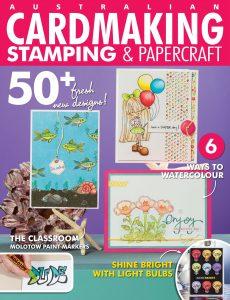Australian Cardmaking, Stamping & Papercraft – Volume 25 Issue 05, 2021