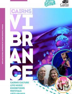 Cairns Vibrance – August 2021