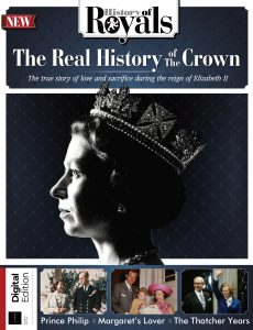 History Of Royals – The Real History Of The Crown – 4th Edition, 2021