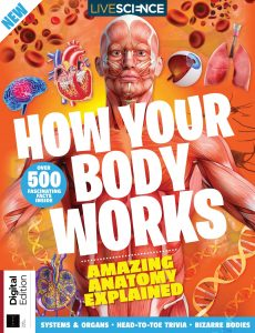 Live Science How Your Body Works – Third Edition 2021