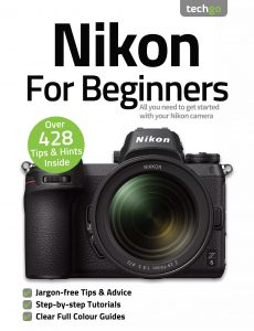 Nikon For Beginners – 7th Edition 2021