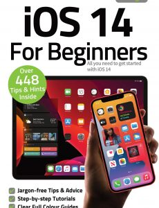 iOS 14 For Beginners – 3rd Edition, 2021