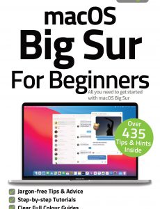 macOS Big Sur For Beginners – 3rd Edition, 2021