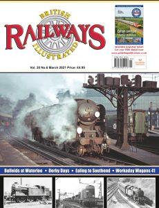 British Railways Illustrated – Volume 30 No 7 – March 2021