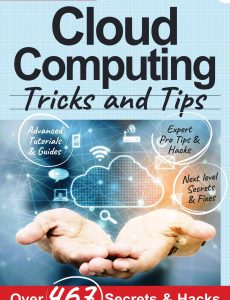 Cloud Computing, Tricks And Tips – 7th Edition 2021