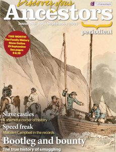 Discover Your Ancestors – Issue 101 – September 2021
