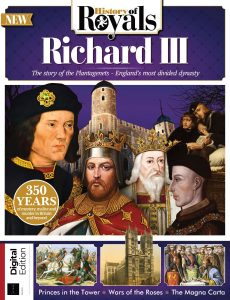 History of Royals Book of Richard III & the Plantagenets – Issue 63, 2021