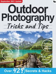 Outdoor Photography, Tricks and Tips – 7th Edition 2021