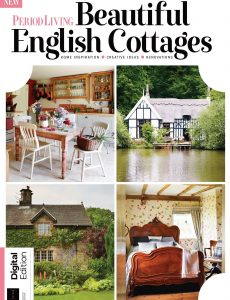 Period Living Beautiful English Cottages – 7th Edition, 2021
