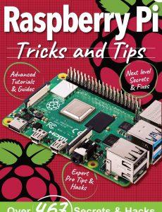 Raspberry Pi For Beginners – Raspberry Pi Tricks And Tips – September 2021, 7th Edition 2021