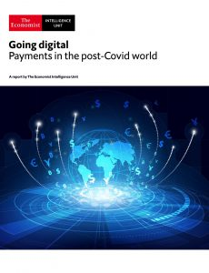 The Economist (Intelligence Unit) – Going digital, Payments in the post-Covid world (2021)