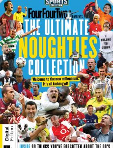 The Ultimate Noughties Collection FourFourTwo Collection – Issue 03, 2021