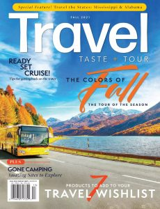 Travel, Taste and Tour – Fall 2021