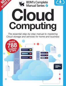 Cloud Computing The Essentials Manual To Mastering Cloud Storge – 11th Edition, 2021
