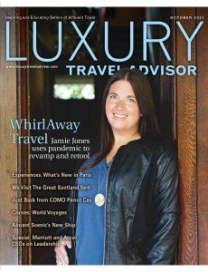 Luxury Travel Advisor – October 2021