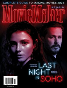 Moviemaker Magazine – Issue 141 – Complete Guide to Making Movies – Fall 2021-2022