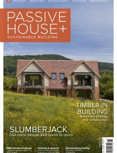 Passive House+ UK – Issue 39 2021