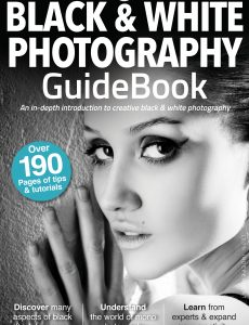The Black & White Photography GuideBook – 4th Edition, 2021